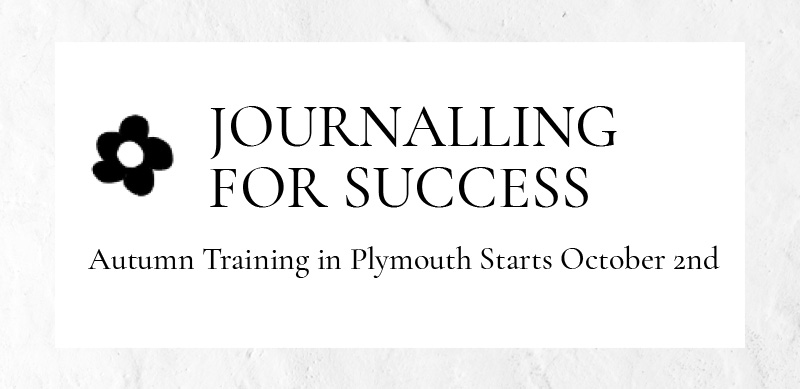 Journalling for Success – Autumn Training in Plymouth starts 2nd October
